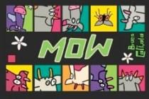 Une boite à Mow...