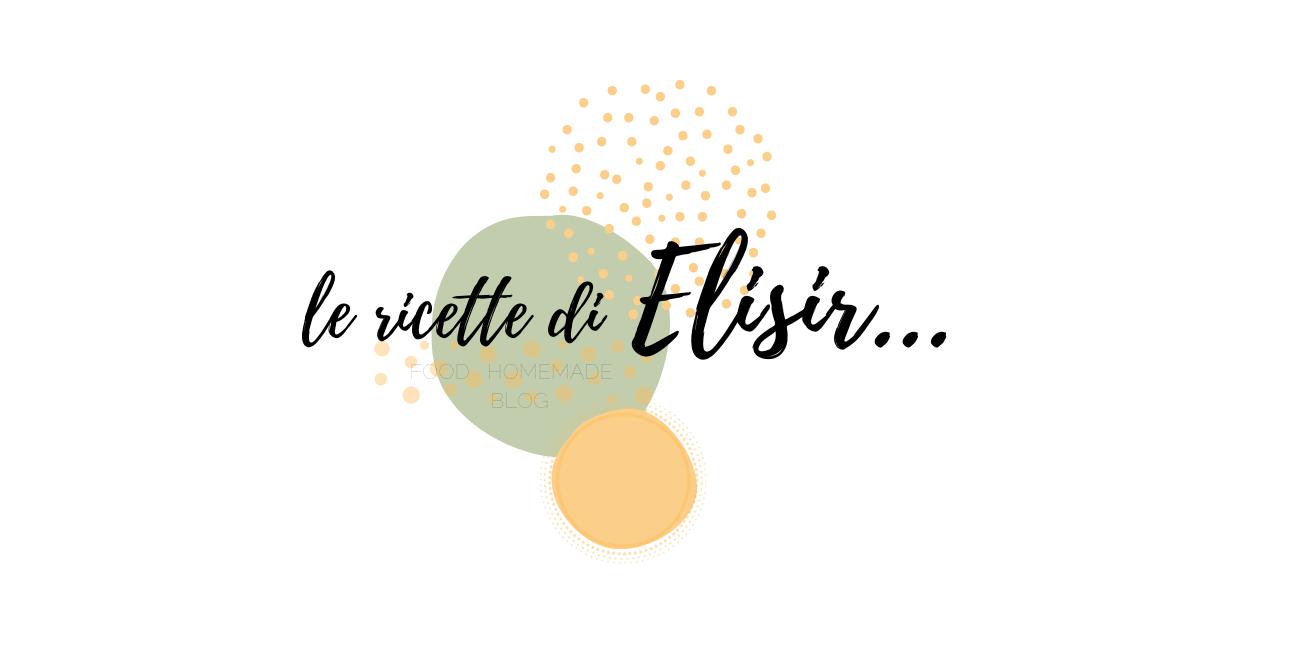 Le Ricette di Elisir…