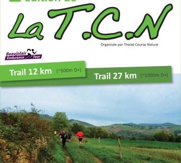 La TCN – Trail en plein Beaujolais – 23 Mars 2014