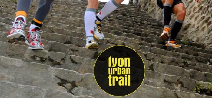 Lyon Urban Trail – La 7ème édition le 13 avril 2014