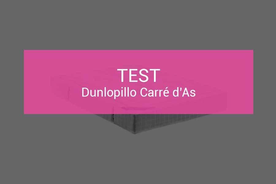 Test Et Avis Dunlopillo Carre D As Du Latex Haut De Gamme Pour Tous