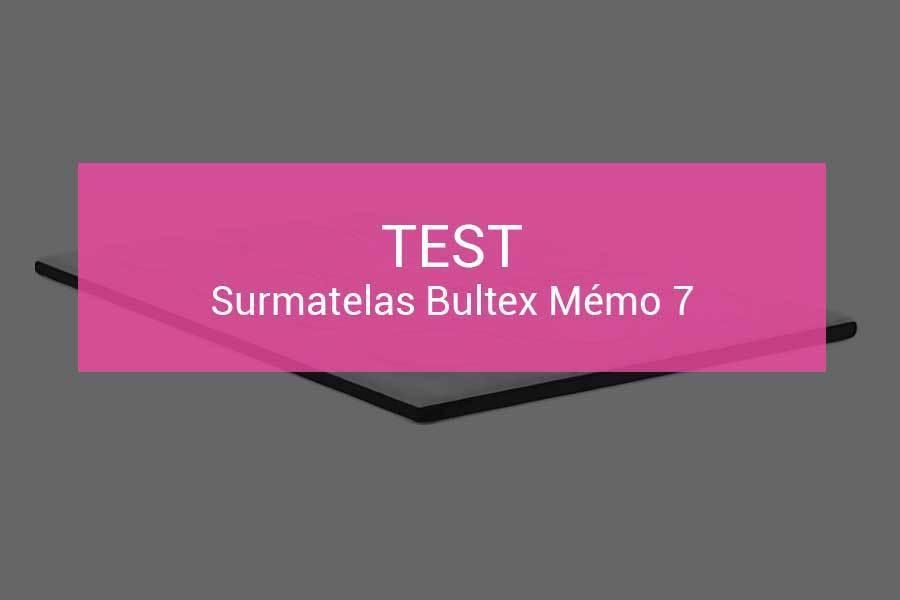 Test Et Avis Surmatelas Bultex Memo 7 Les Matelas Fr