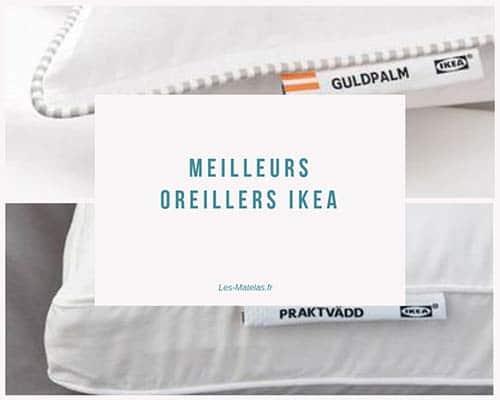 Oreillers Ikea Que Valent Ils Notre Avis En 2021