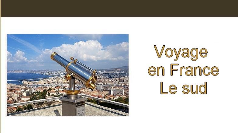 Carnet de voyage. Voyage en France Le sud