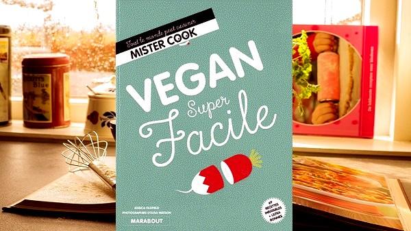 On a testé le livre de recette : Vegan super facile. Couverture