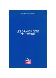 3 livres : les grands défis de l'avenir + Vers la fin de l'idéologie mondialiste + Quel avenir pour la France