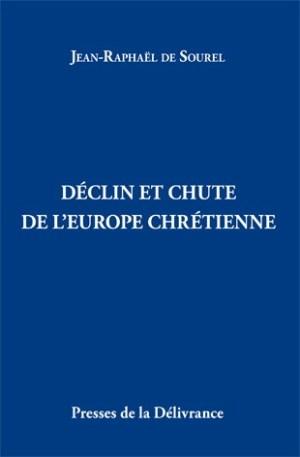 Déclin et chute de l'Europe chrétienne