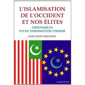 L'islamisation de l'Occident et nos élites, Chronique d'une dhimmitude choisie