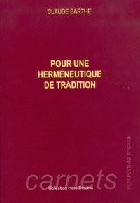 Pour une herméneutique de tradition