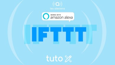 Photo of [TUTORIEL] IFTTT & Alexa : quelques exemples d'utilisation