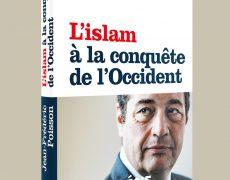 L'islam à la conquête de l'Occident par Jean-Frédéric Poisson