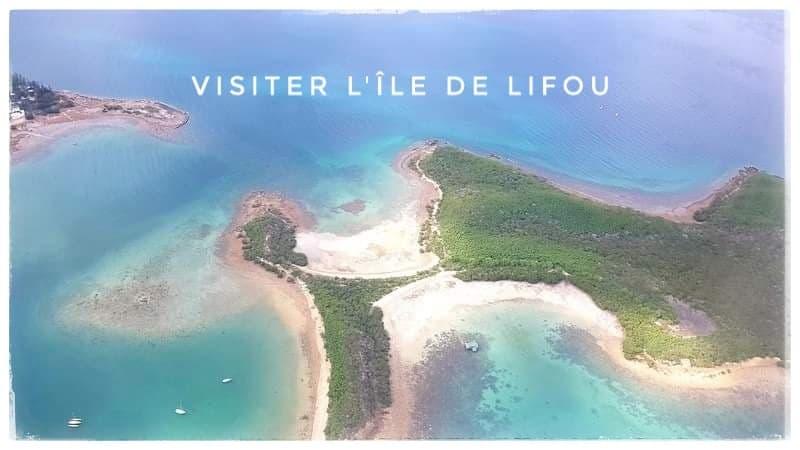 Visiter l'île de Lifou en Nouvelle-Calédonie