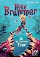 Falk Holzapfel: Böse Brummer - Die verbotene Zone