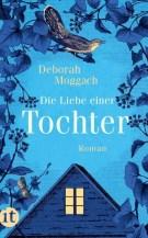 Deborah Moggach: Die Liebe einer Tochter
