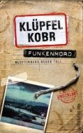 Volker Klüpfel, Michael Kobr: Funkenmord