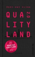 Marc-Uwe Kling: QualityLand 2.0