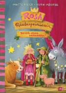 Annette Roeder: Rosa Räuberprinzessin - Tierisch schöne Weihnachten!