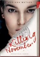 Adriana Mather: Killing November