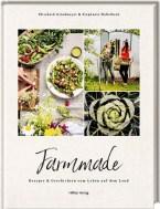 Stephanie Haßelbeck, Elisabeth Grindmayer: Farmmade