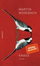 Martin Mosebach: Krass