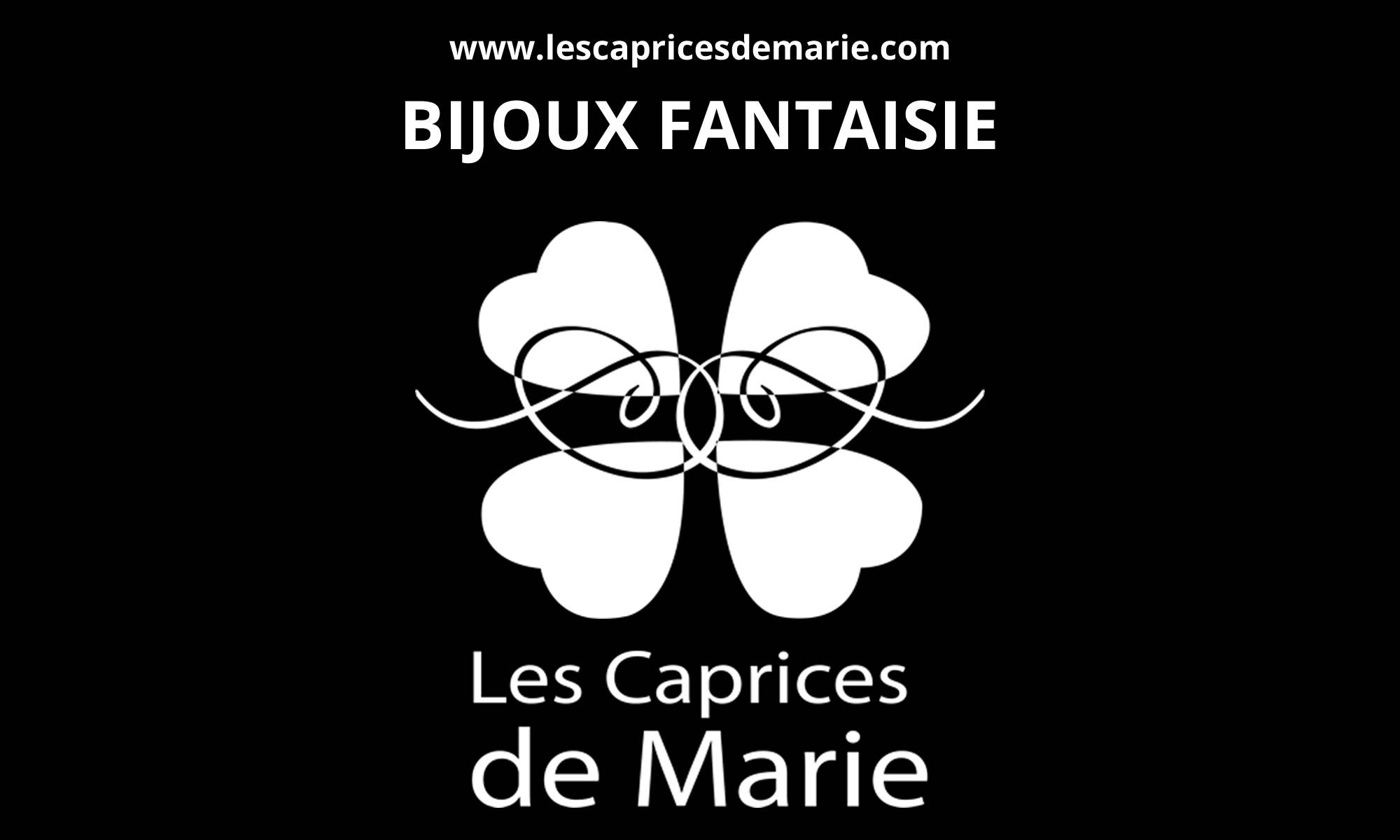 www.lescapricesdemarie.com - BIJOUX FANTAISIE - Les Caprices de Marie