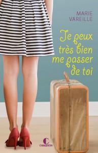 couverture_je_peux_tres_bien_Me_passer_de_toi