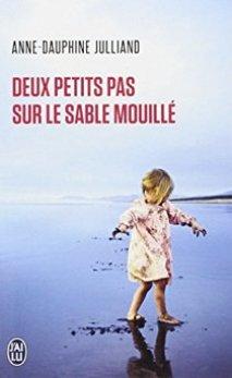 Deux-petits-pas-sur-le-sable-mouillé-Anne-Dauphine-Julliand