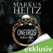 Oneiros: Tödlicher Fluch von Markus Heitz - Hörbuch auf Audible.de