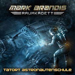 Mark Brandis Raumkadett - Folge 3: Tatort Astronautenschule - Cover mit freundlicher Genehmigung von Folgenreich (Universal Music)
