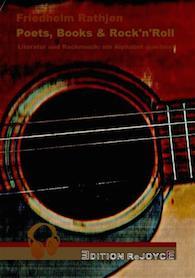 Friedhelm-Rathjen+Poets-Books-Rock-n-Roll-Literatur-und-Rockmusik-ein-Alphabet-querbeet