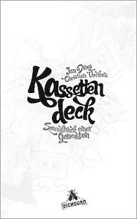 kassettendeck-soundtrack-einer-generation-drees-jan-und-christian