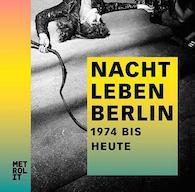 metrolit-verlag-nachtleben-berlin-1974---heute_0