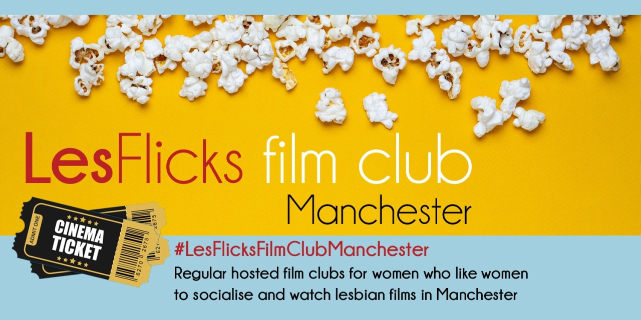 LesFlicks Film Club Manchester
