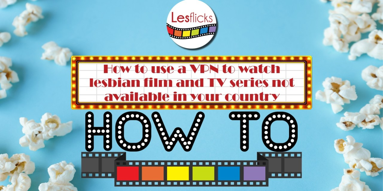 How to access The L Word Generation Q using a VPN