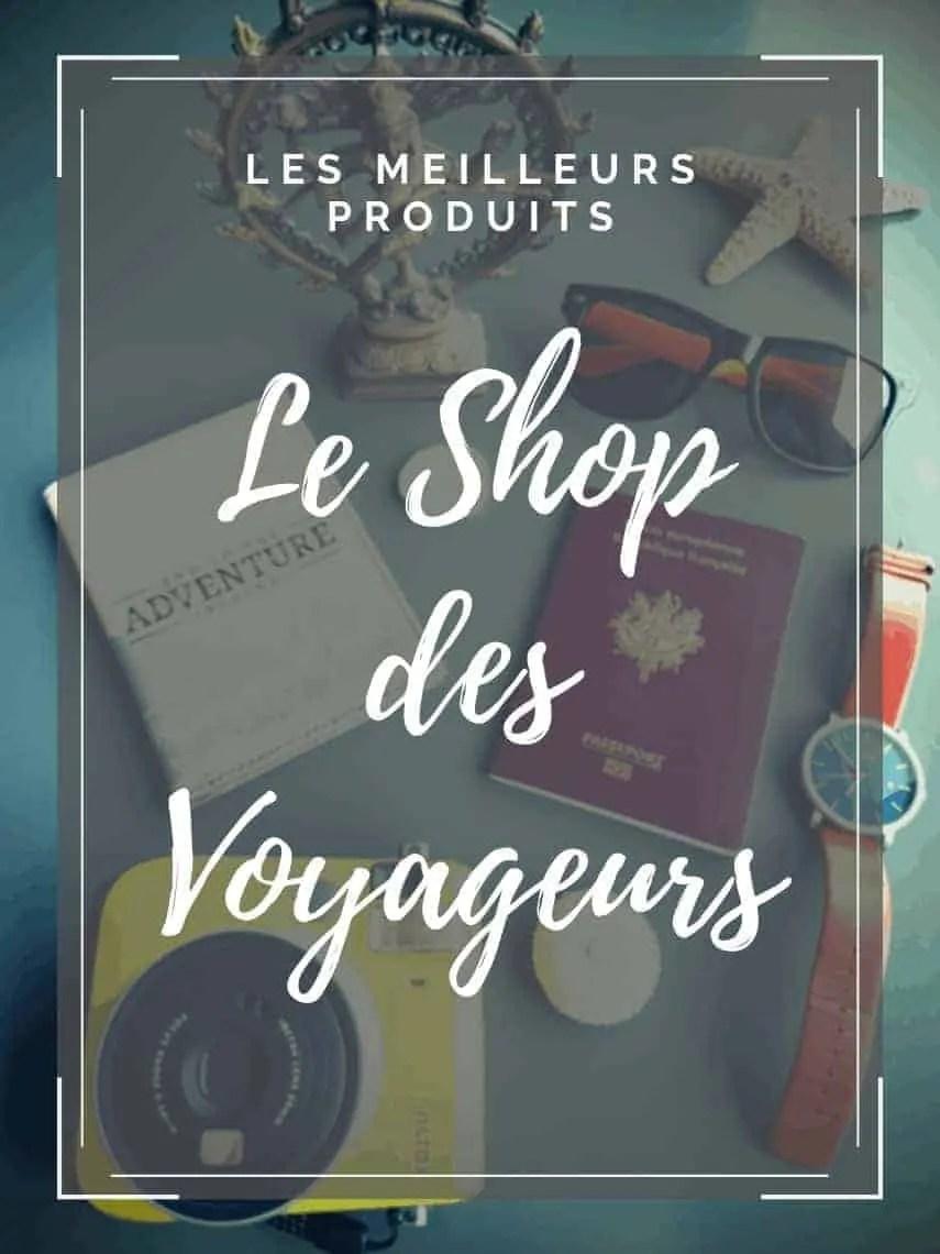 Le Shop des Heureux Voyageurs