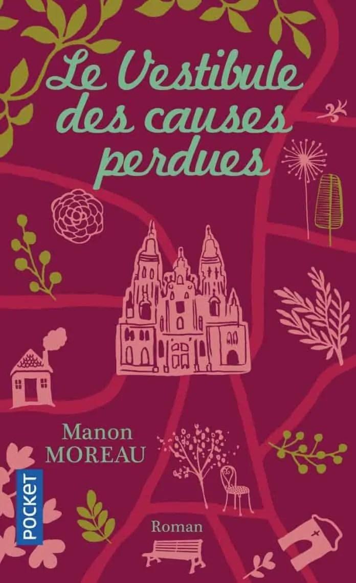Le vestibule des causes perdues de Manon Moreau