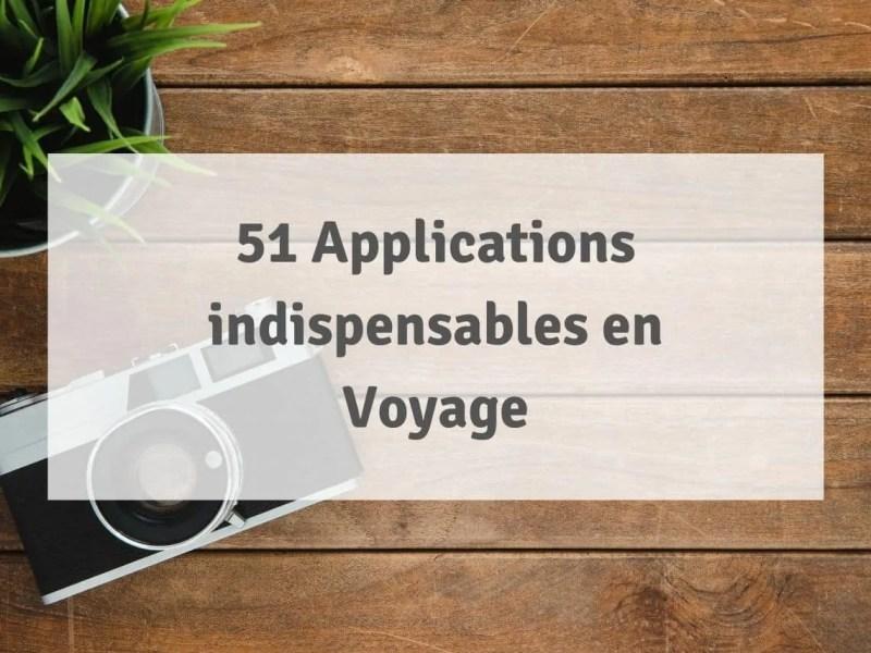 51 Applications de Voyage Indispensables et Gratuites