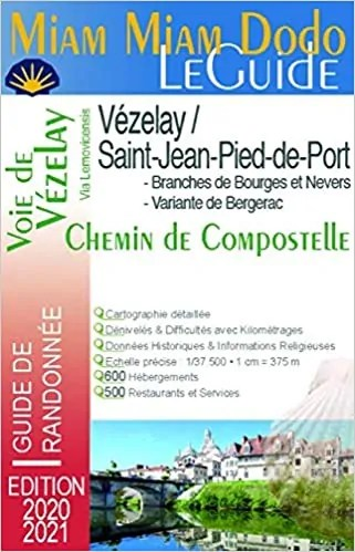 Miam miam dodo Vézelay - Saint Jean Pied de Port