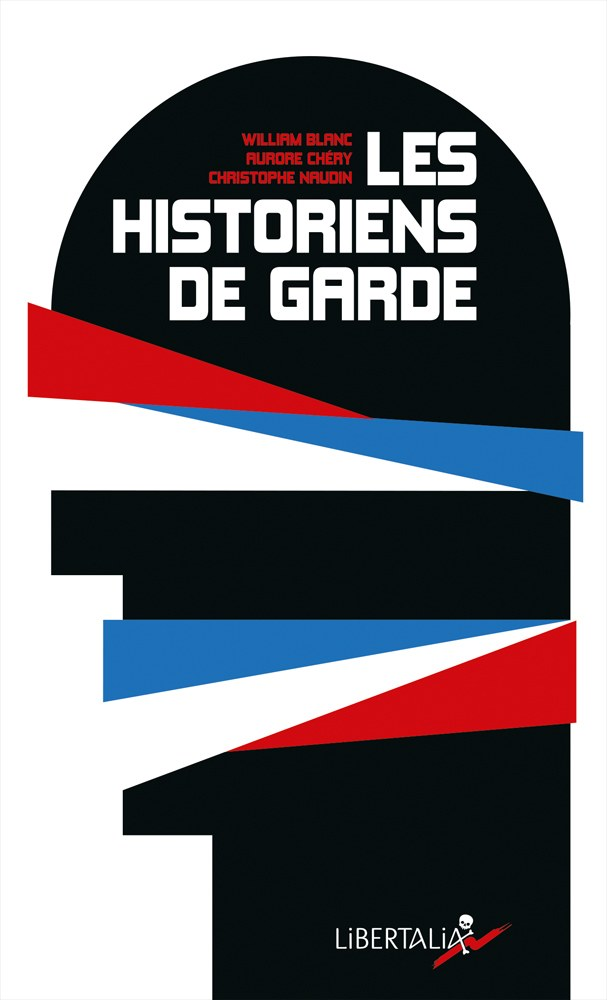 """COUVERTURE DU LIVRE """"LES HISTORIENS DE GARDE"""""""