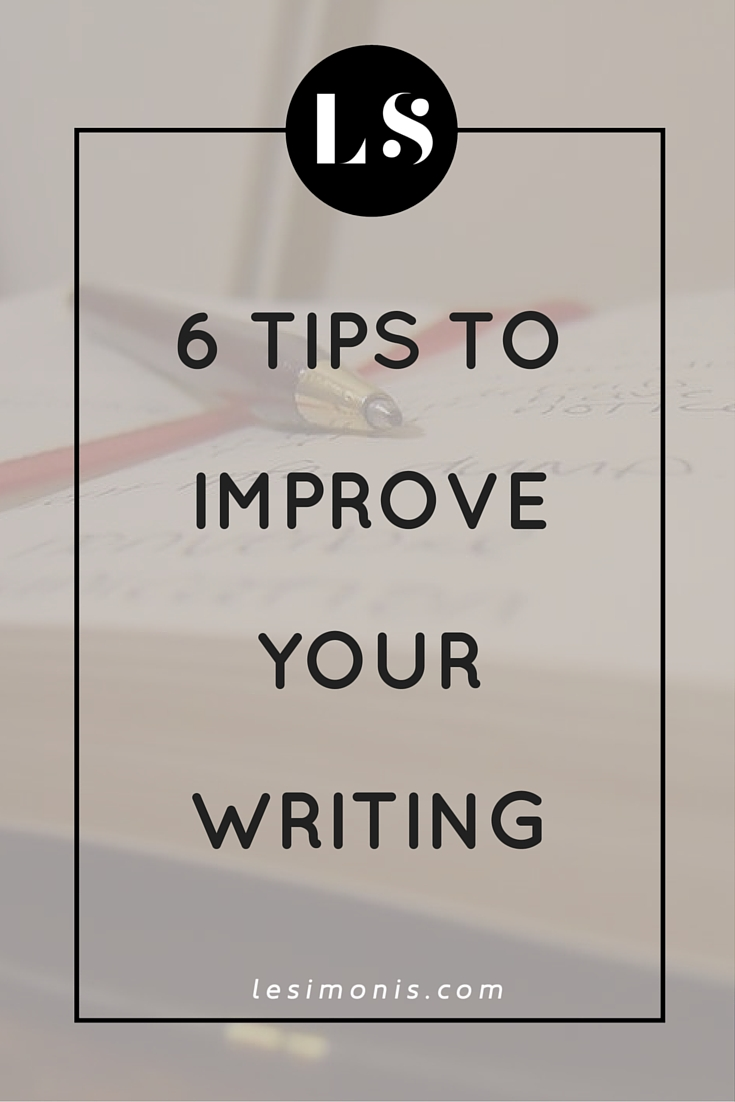 6 tips to improve your writing (1)