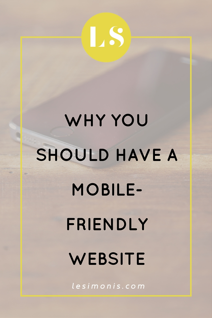 Why You Should Have a Mobile-Friendly Website