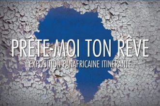 "L'expo panafricaine ""Prête-moi Ton rêve"" jette l'ancre à Dakar"