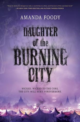 Daughter of the Burning City de Amanda Foody