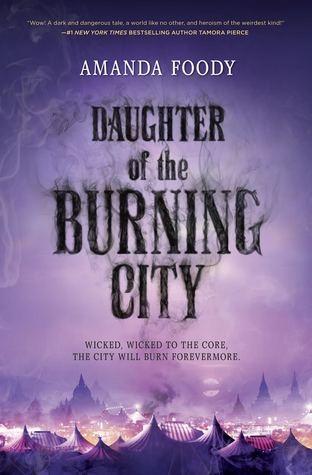 Daughter of the Burning City de Amanda Foody