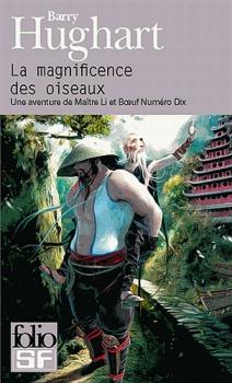 Une aventure de Maître Li et Boeuf Numéro Dix, tome 1 : La magnificence des oiseaux de Barry Hughart [LDPA]