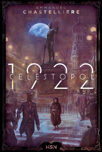 Célestopol 1922 de Emmanuel Chastellière