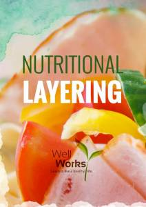 Nutritional Layering
