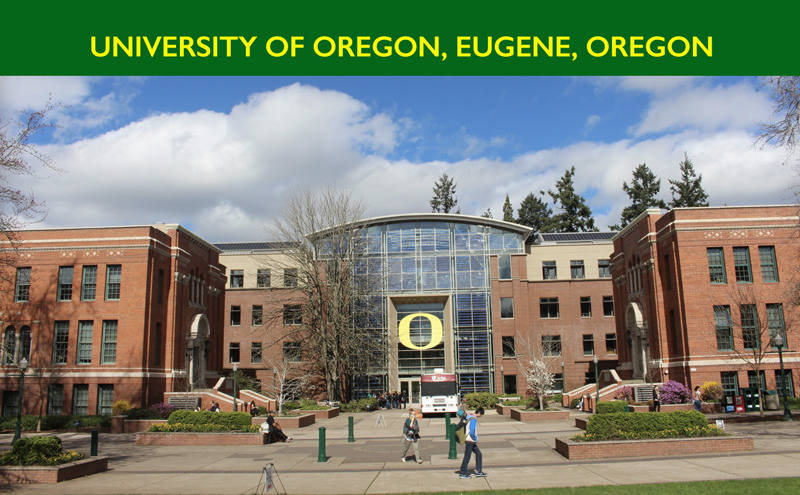 University of Oregon, Eugene, Oregon