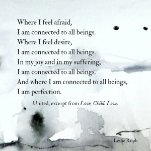 Where you are connected to all things, you are perfection.