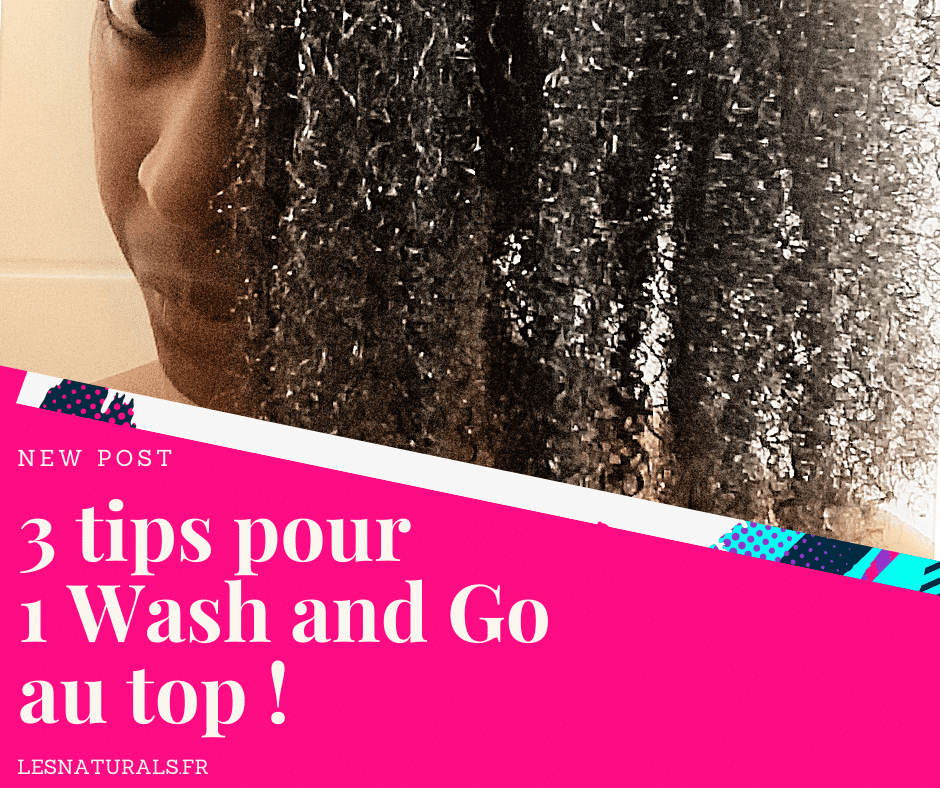 banniere-article-conseils-wash-and-go-lesnaturals.png.png